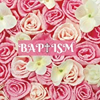 """Baptism Guest Book: Keepsake Message Log With 100 Formatted Lined & Unlined Pages With Gift Log, Quotes, Photo Pages, For Family And Friends To Write In, For Use At Christening, Naming Ceremony, Baby Dedications, Birthdays Home, Wishes And Comments, 8.5""""x8.5"""" Paperback"""