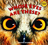 Whose Eyes Are These?, Joanne Randolph, 1404244530