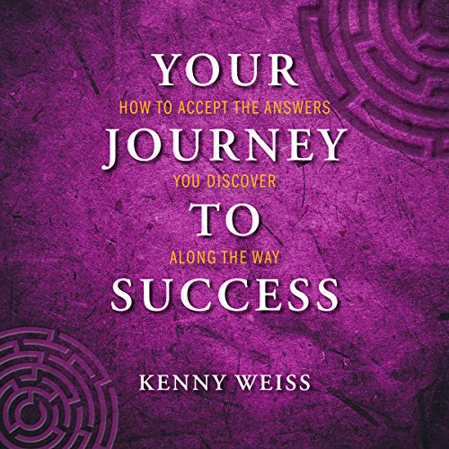 [READ] Your Journey to Success: How to Accept the Answers You Discover Along the Way<br />[P.P.T]