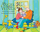An Angel Without Wings, Stacey J. S. Haggerty, 1601310552