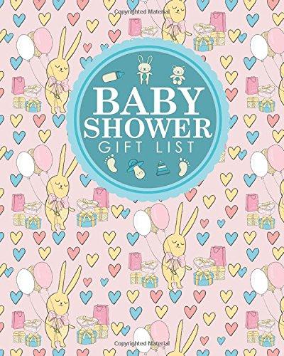 Download Baby Shower Gift List: Baby Shower Present List, Gift Recorder, Gift List Registry, Record Gifts, Recorder, Organizer, Keepsake, Cute Birthday Cover (Baby Shower Gift Lists) (Volume 28) ebook