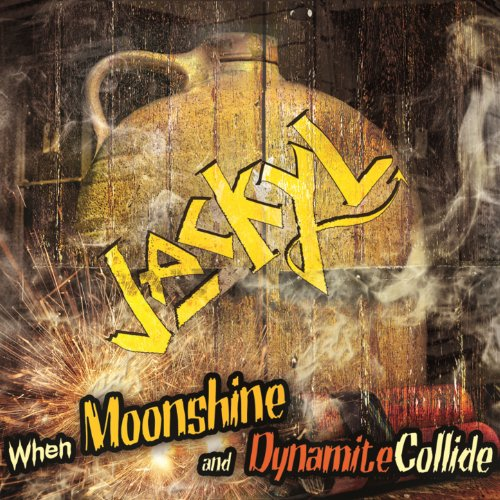 When Moonshine and Dynamite Co...