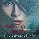 The Crossroads Cafe | Deborah Smith
