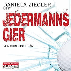 Jedermanns Gier Hörbuch