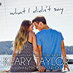 What I Didn't Say | Keary Taylor