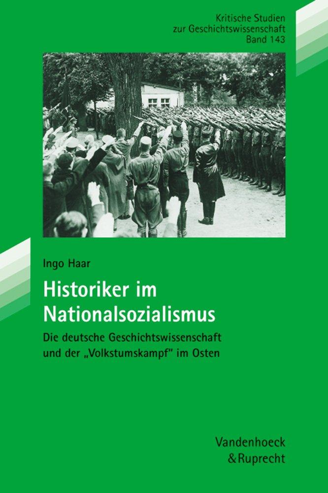 Historiker im Nationalsozialismus (Beitrage Der Akademie Fur Migration Und Integration, Band 143)