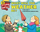 What Will the Weather Be? (Let's-Read-and-Find-Out Science 2)