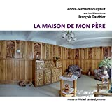 img - for La maison de mon p re (French Edition) book / textbook / text book