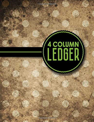 "4 Column Ledger: Accountant Notepad, Accounting Paper, Ledger Notebook, Vintage/Aged Cover, 8.5"" x 11"", 100 pages (Volume 10) PDF"