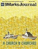 A Church & Churches | 9Marks Journal