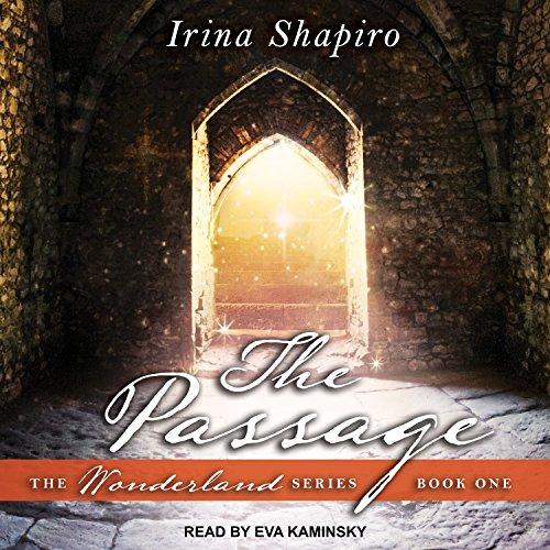 The Passage: Wonderland Series, Book 1 by Tantor Audio