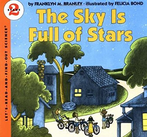 The Sky Is Full of Stars (Let's-Read-and-Find-Out Science 2) - Book About Stars