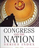 Congress and the Nation, 1945-2004, CQ Press Staff, 0872895572