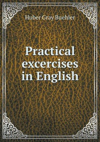 Practical Excercises in English