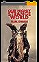 Our Highly Strange World (English Edition)
