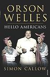Orson Welles, Volume 2: Hello Americans