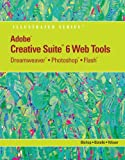 Adobe Creative Suite 6 Web Tools, Sherry Bishop and Chris Botello, 1133629741