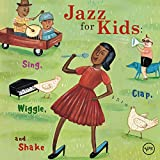 Jazz for Kids-Sing Clap Wiggle & Shake