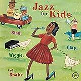 : Jazz for Kids: Sing Clap Wiggle & Shake