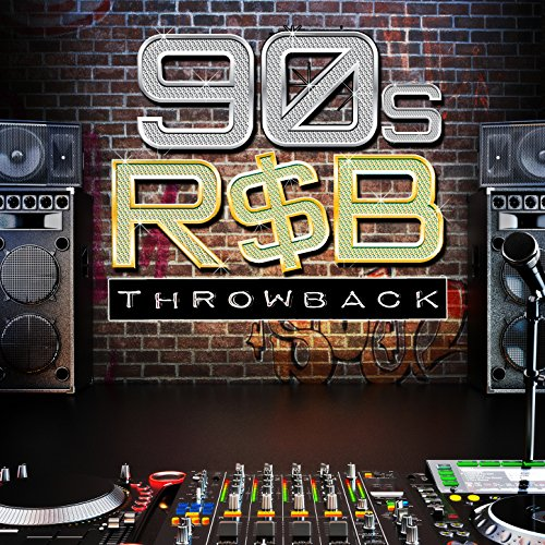- Throwback! 90s R&B [Clean]