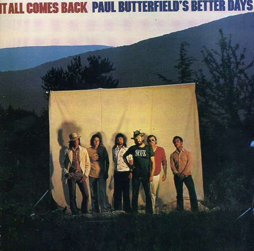 It All Comes Back by BUTTERFIELD,PAUL