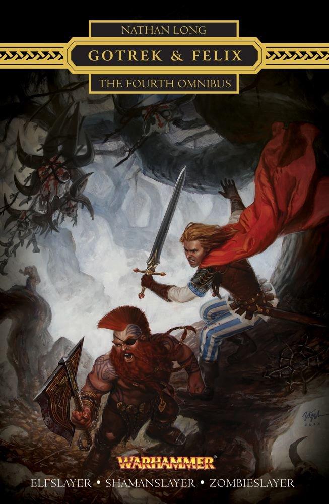 Gotrek & Felix: The Fourth Omnibus pdf