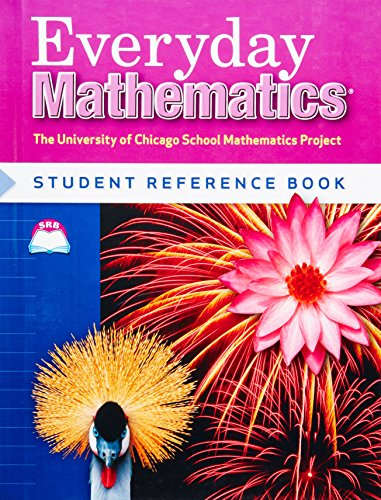 Everyday Mathematics Student Reference Book, Grade 4 (University of Chicago School Mathematics Project)