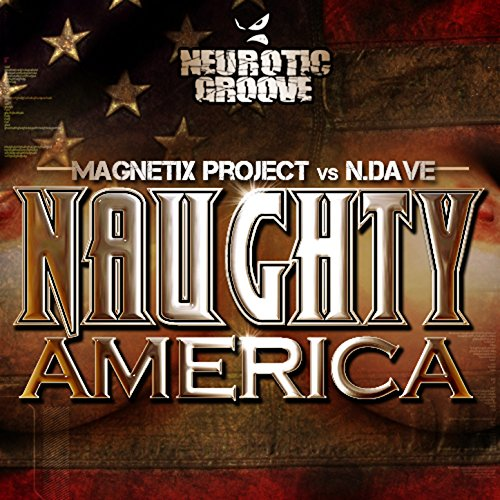 Amazon.com: Naughty America: Magnetix Project & N.Dave: MP3 Downloads