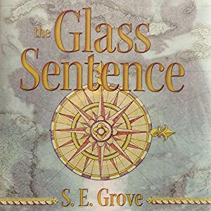 The Glass Sentence Hörbuch