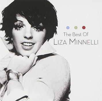 liza minnelli the best of liza minnelli amazon com music