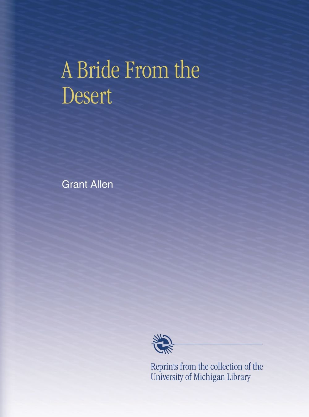 Download A Bride From the Desert PDF