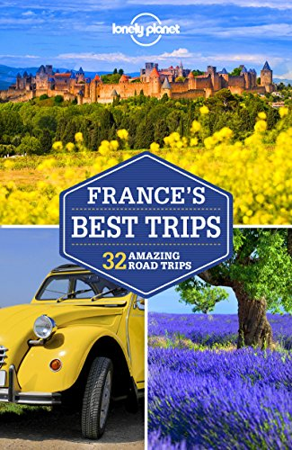 Lonely Planet France's Best Trips (Travel Guide)...