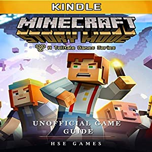 Minecraft Story Mode Kindle Unofficial Game Guide Audiobook