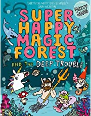 Super Happy Magic Forest and the Deep Trouble