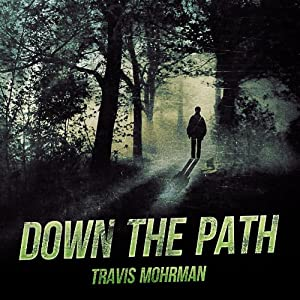 Down the Path Audiobook