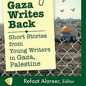 Gaza Writes Back Hörbuch