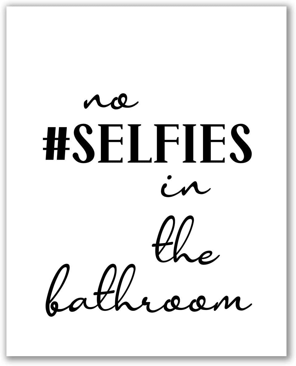 Amazon Com Bathroom Print Unframed No Selfies In The Bathroom Printable Kids Bathroom Signs Funny Bathroom Quotes Wc Sign Funny Wall Art Bathroom Printables Art No Selfies In The Bathroom 8 X