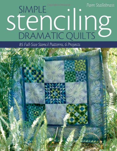 simple-stenciling-dramatic-quilts-85-full-size-stencil-patterns-6-projects