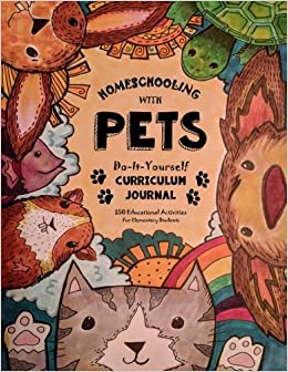 Homeschooling with pets do it yourself curriculum journal 250 homeschooling with pets do it yourself curriculum journal 250 educational activities for elementary students fun schooling with thinking tree books solutioingenieria Choice Image