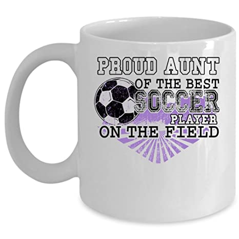 0d97c0bcef0 Amazon.com: Awesome Aunt Coffee Mug, Proud Aunt Of The Best Soccer Player  Cup (Coffee Mug 15oz - WHITE): Kitchen & Dining