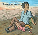 Dos conejos blancos (Spanish Edition)