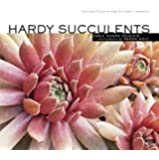 Hardy Succulents: Tough Plants for Every Climate