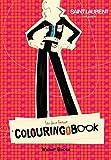 Yves Saint Laurent Rive Gauche Colouring Book by Yves Saint Laurent (2011-10-06)