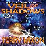 Veil of Shadows: Book 2 of The Empire of Bones Saga | Terry Mixon