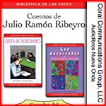 Cuentos de Julio Ramon Ribeyro [Stories of Julio Ramon Ribeyro] | Julio Ramon Ribeyro