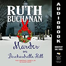 Murder on Birchardville Hill Audiobook by Ruth Buchanan Narrated by Emily Ember