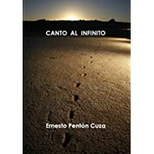 Canto al Infinito (Spanish Edition) Feb 04, 2015