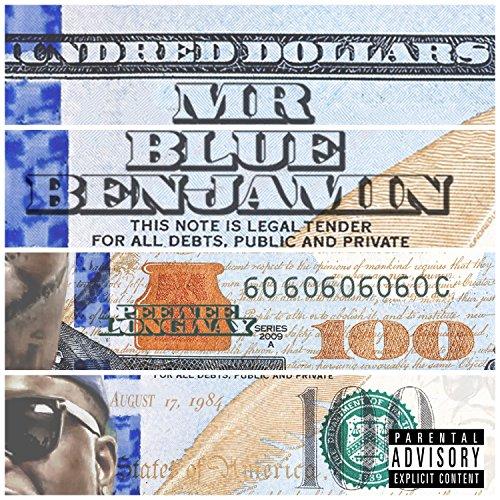 Mr. Blue Benjamin [Explicit]