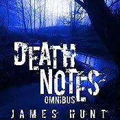 Death Notes Omnibus | James Hunt