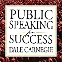 Public Speaking for Success Audiobook by Dale Carnegie Narrated by Sean Pratt